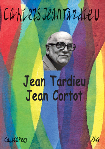 CAHIERS JEAN TARDIEU N 4 - JEAN TARDIEU JEAN CORTOT