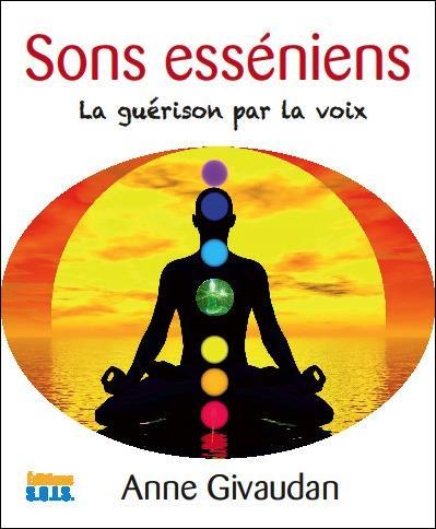 SONS ESSENIENS - LA GUERISON PAR LA VOIX - LIVRE + CD