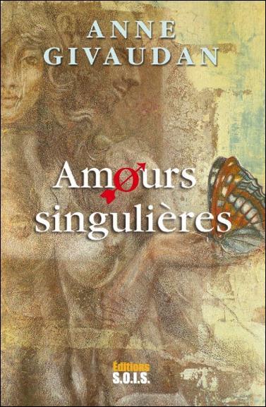 DES AMOURS SINGULIERES