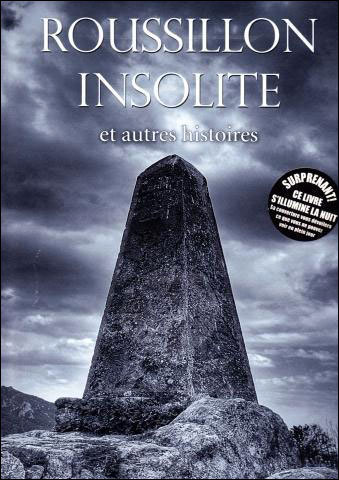 ROUSSILLON INSOLITE ET AUTRES HISTOIRES TOME 1