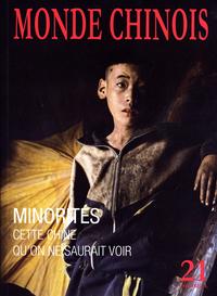 MINORITES - CETTE CHINE QU'ON NE SAURAIT VOIR (N 21 PRINTEMPS 2010)