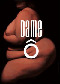 DAME O - DVD
