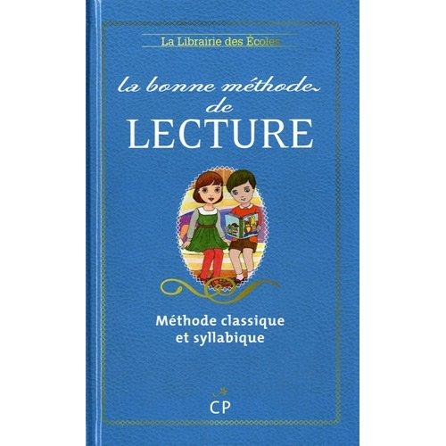 BONNE METHODE DE LECTURE CP (LA)