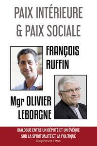PAIX INTERIEURE ET PAIX SOCIALE.
