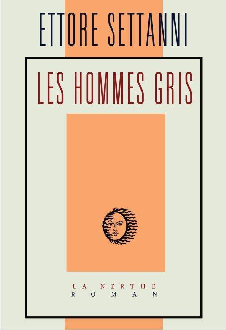 HOMMES GRIS (LES)
