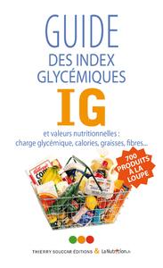 GUIDE DES INDEX GLYCEMIQUES (IG)