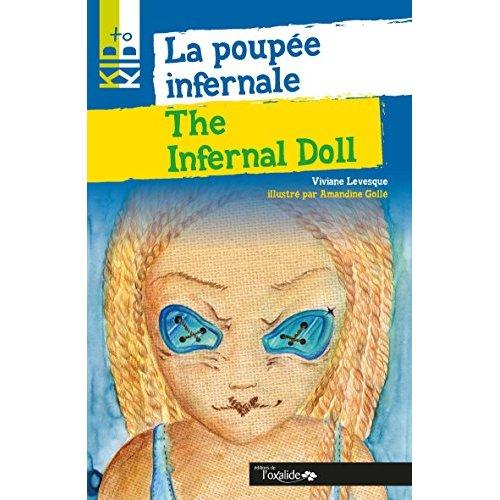 KID TO KID : POUPEE INFERNALE (LA) / INFERNAL DOLL (THE)
