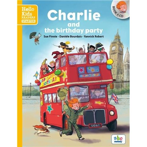CHARLIE AND THE BIRTHDAY PARTY - STARTER LEVEL (COLL. HELLO KIDS READERS)
