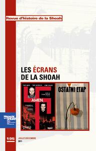 REVUE D'HISTOIRE DE LA SHOAH N 195 - ECRANS DE LA SCHOAH