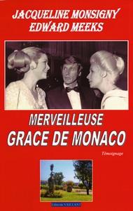 MERVEILLEUSE GRACE DE MONACO - LIVRE