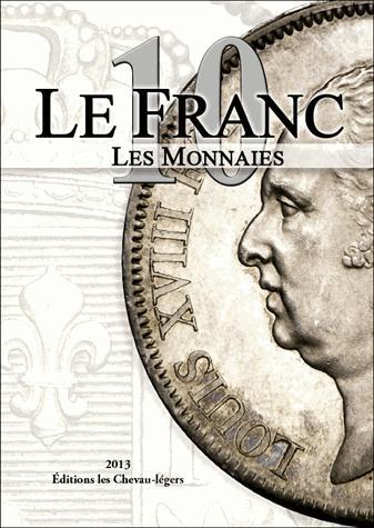 LE FRANC 10 LES MONNAIES
