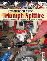 TRIUMPH SPITFIRE [RESTAURATION D'UNE] - T2 : DESHABILLAGE, REPARATIONS ET PEINTURE DU CHASSIS