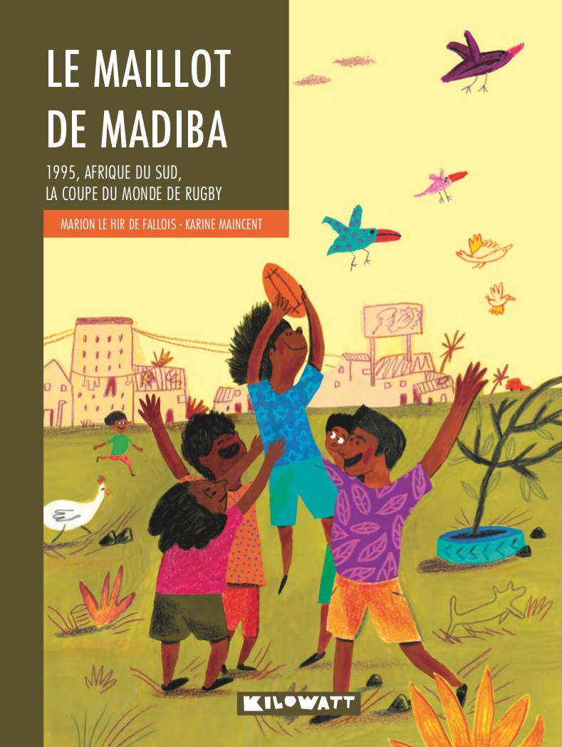 MAILLOT DE MADIBA (LE)