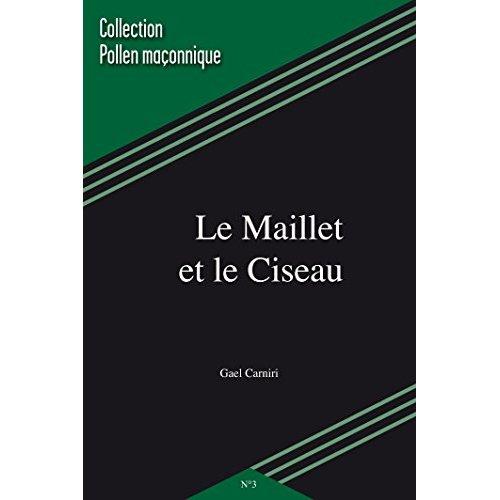 MAILLET ET LE CISEAU