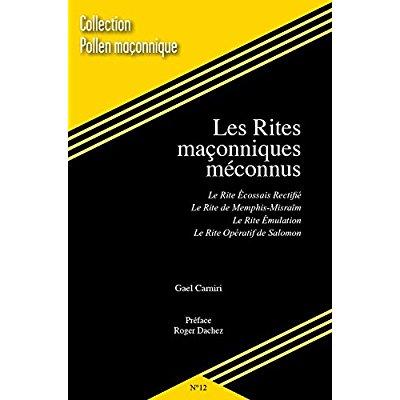 RITES MACONNIQUES MECONNUS