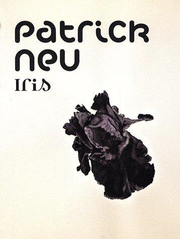 PATRICK NEU - IRIS