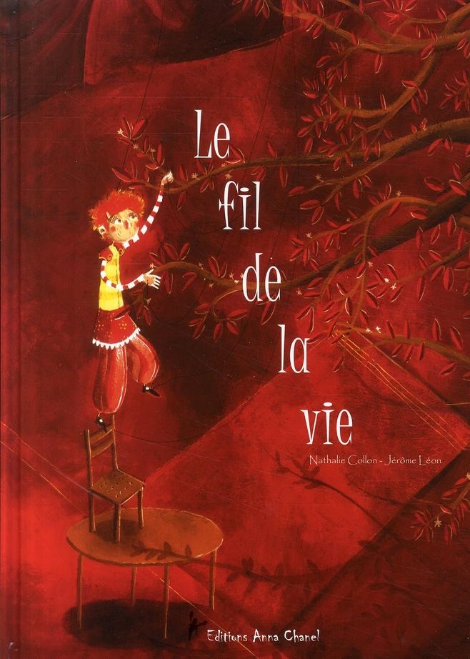 FIL DE LA VIE (LE)