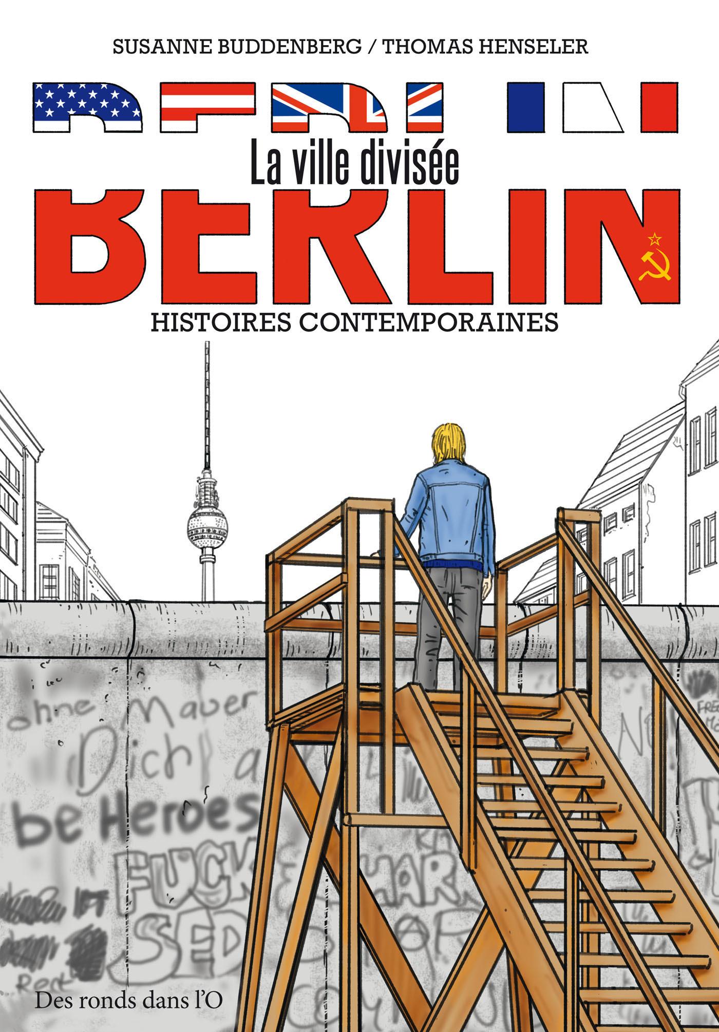 BERLIN, LA VILLE DIVISEE