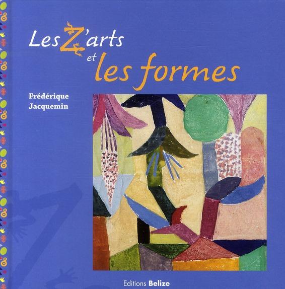 Z ARTS ET LES FORMES (LES)