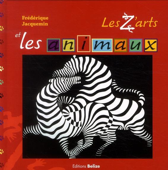 Z ARTS ET LES ANIMAUX (LES)