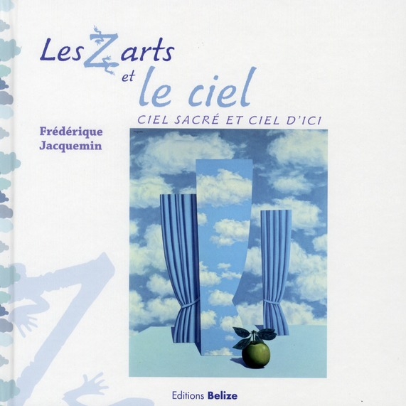 Z ARTS ET LE CIEL (LES)