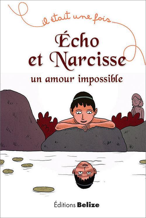 ECHO ET NARCISSE UN AMOUR IMPOSSIBLE