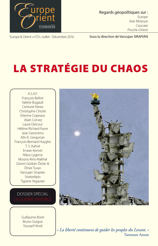 EUROPE&ORIENT-23 : STRATEGIE DU CHAOS