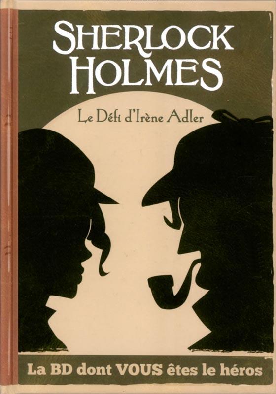 SHERLOCK HOLMES T04-LE DEFI D'IRENE ADLER