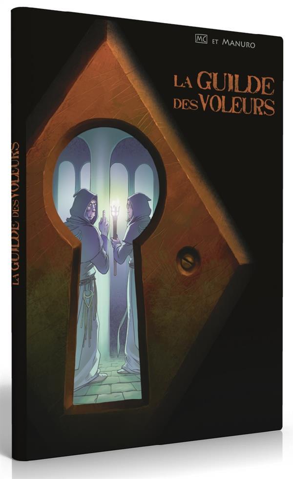 GUILDE DES VOLEURS (LA) T02 - MESSES BASSES A ARKEN