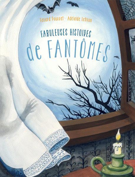 FABULEUSES HISTOIRES DE FANTOMES