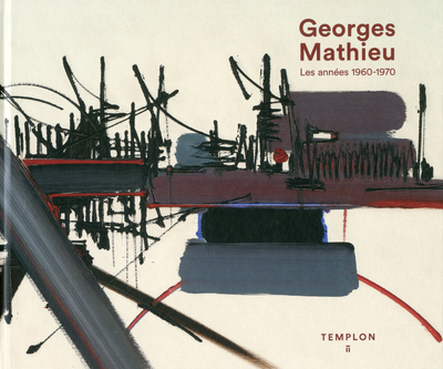 GEORGES MATHIEU, OEUVRES DES ANNEES 60