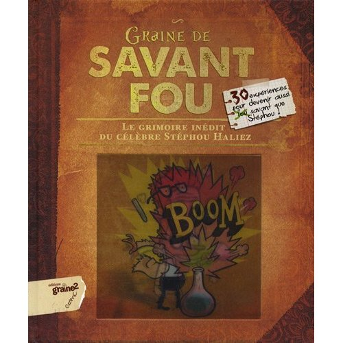 GRAINE DE SAVANT FOU