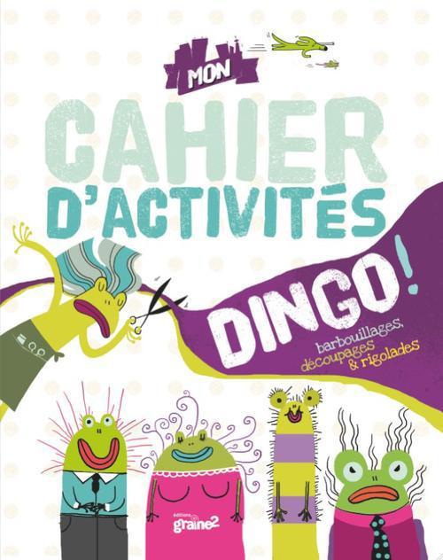 CAHIER D'ACTIVITES DINGO (MON)