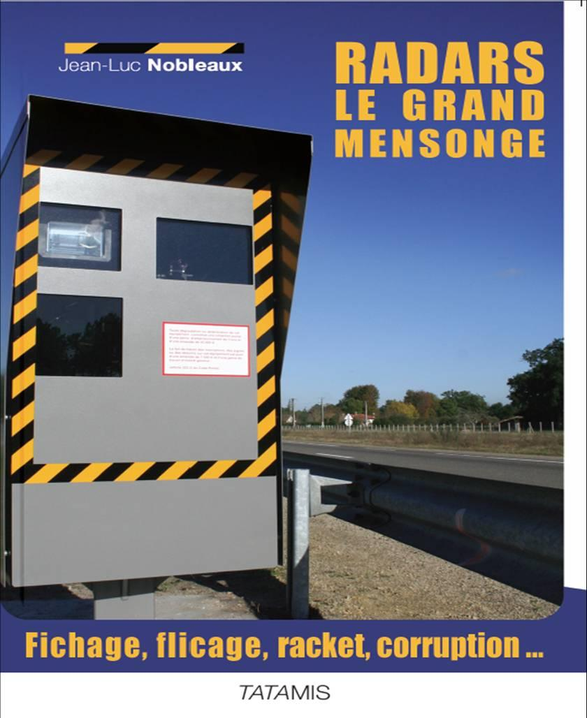 RADARS LE GRAND MENSONGE FICHAGE FLICAGE