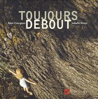 TOUJOURS DEBOUT