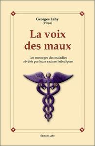 LA VOIX DES MAUX