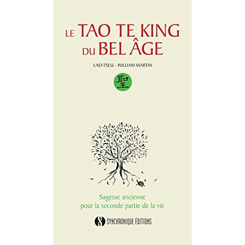 TAO TE KING DU BEL AGE (LE)