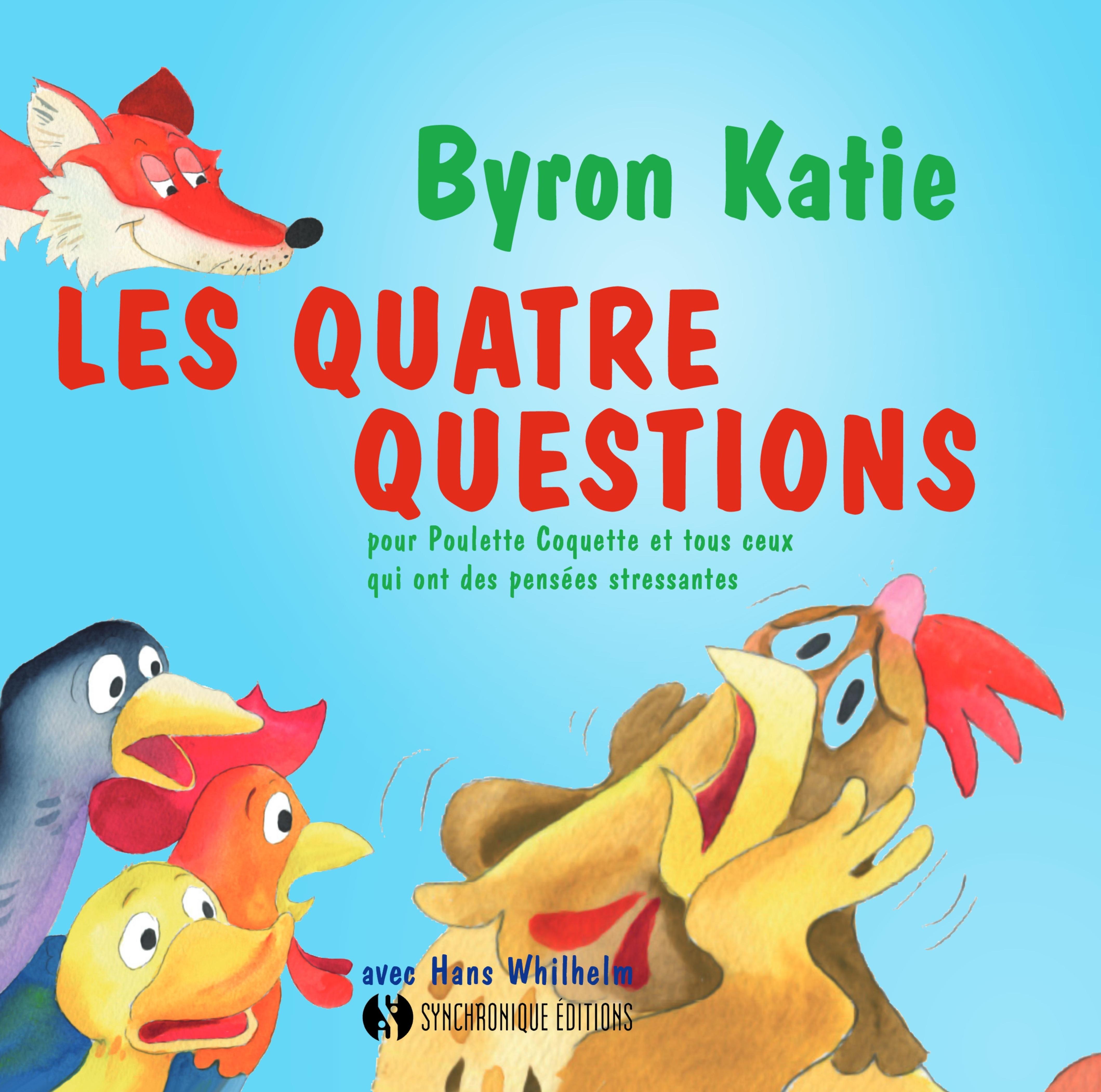 QUATRE QUESTIONS (LES)