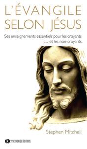 EVANGILE SELON JESUS (L')
