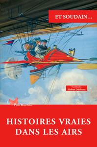 HISTOIRES VRAIES DANS LES AIRS