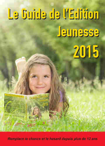 LE GUIDE DEL'EDITION JEUNESSE 2015