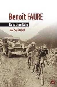 BENOIT FAURE - ROI DE LA MONTAGNE