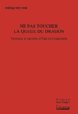 NE PAS TOUCHER LA QUEUE DU DRAGON
