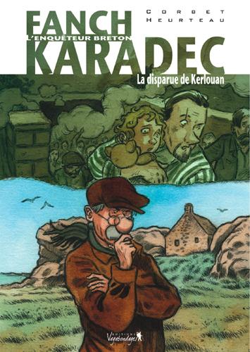 FANCH KARADEC T03 LA DISPARUE DE KERLOUAN