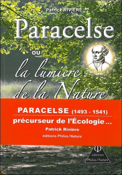 PARACELSE OU LA LUMIERE DE LA NATURE