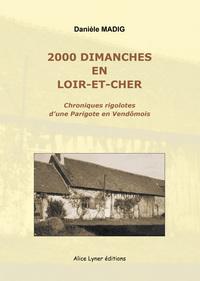 2000 DIMANCHES EN LOIR-ET-CHER