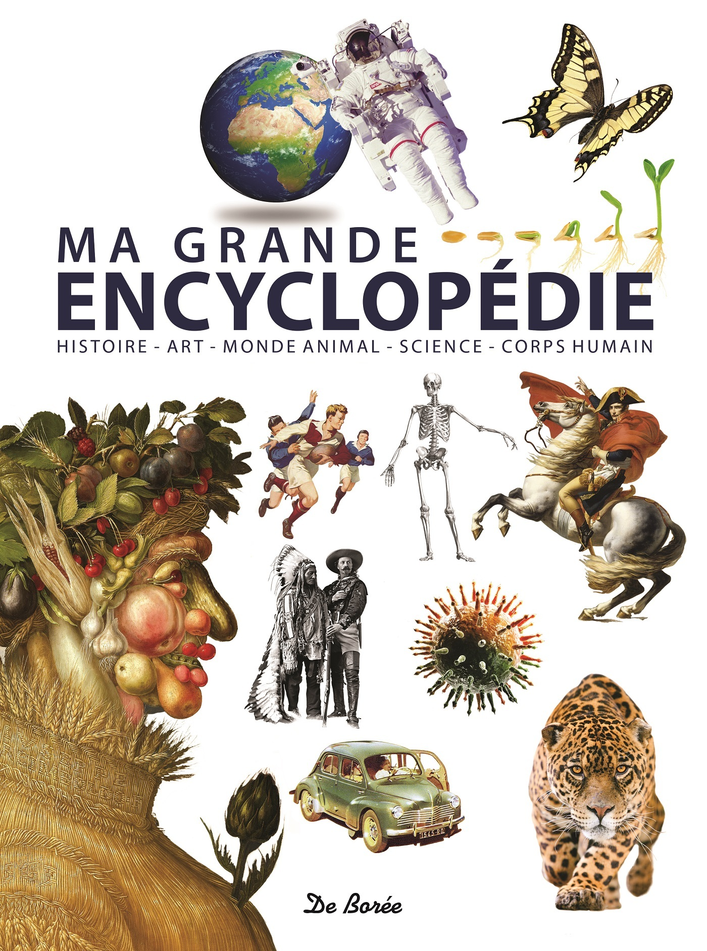 MA GRANDE ENCYCLOPEDIE GEOGRAPHIE, ANIMAUX, HISTOIRE, ART, SCIENCE ET TECHNOLOGIE, CORPS HUMAIN