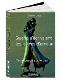 QUAND S'ECRIVAIENT LES LETTRES D'AMOUR