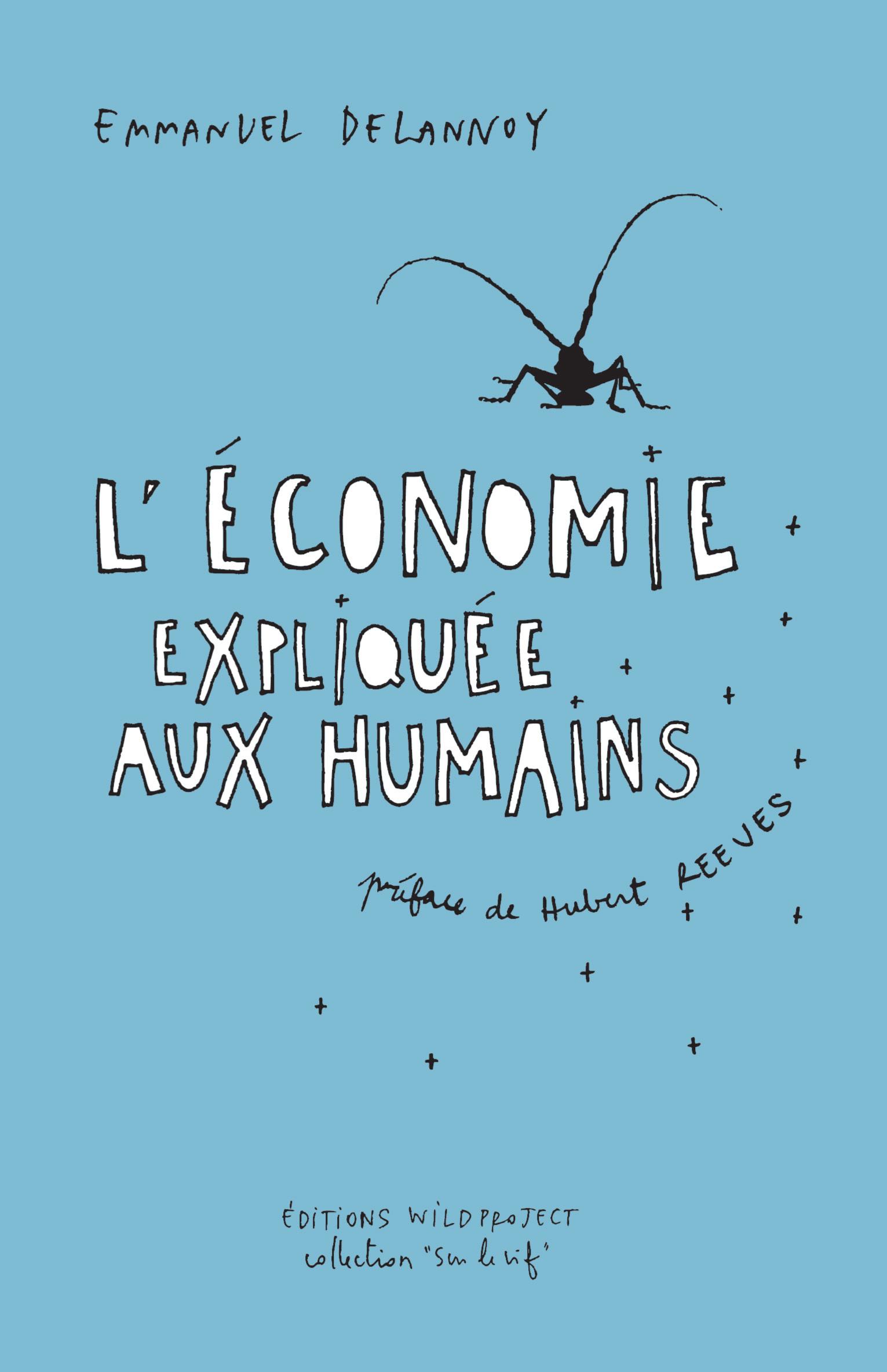 L' ECONOMIE EXPLIQUEE AUX HUMAINS