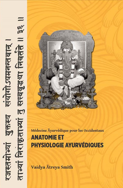 ANATOMIE ET PHYSIOLOGIE AYURVEDIQUES